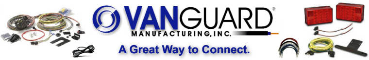 Vanguard Manufacturing is an OEM within the wiring harness industry for trailer lights and lighting kits.